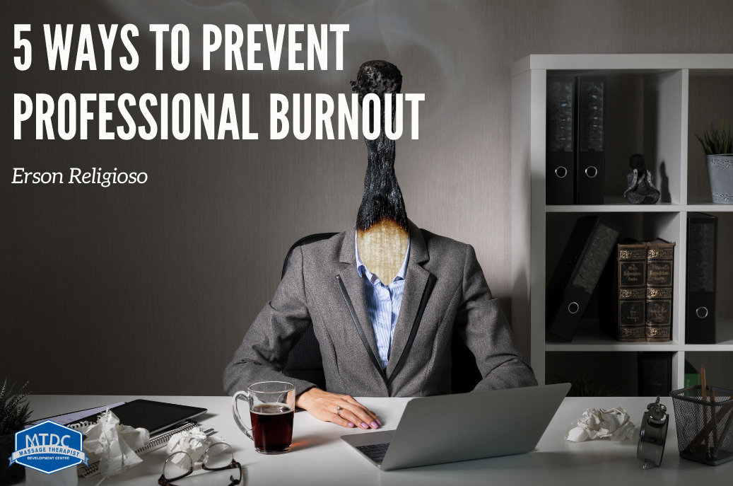 5 ways to prevent professional burnout