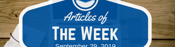 Articles Of The Week September 29, 2019