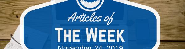 Articles Of The Week November 24, 2019