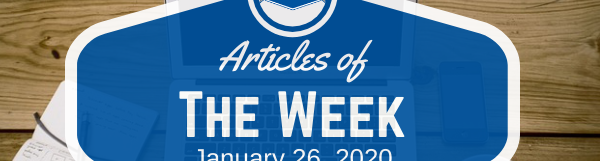 Articles Of The Week January 26, 2020