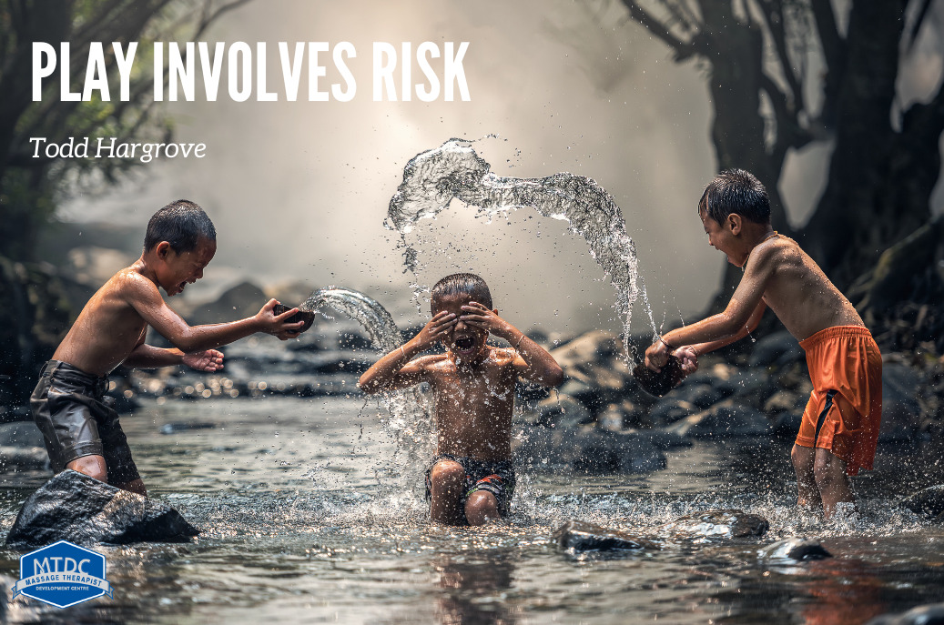 Play involves risk